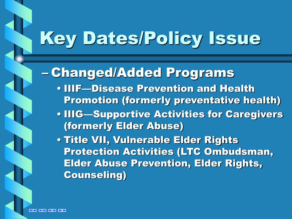 Key Dates/Policy Issue