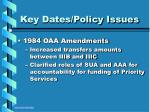 key dates policy issues12