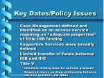 key dates policy issues15