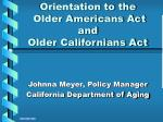 orientation to the older americans act and older californians act
