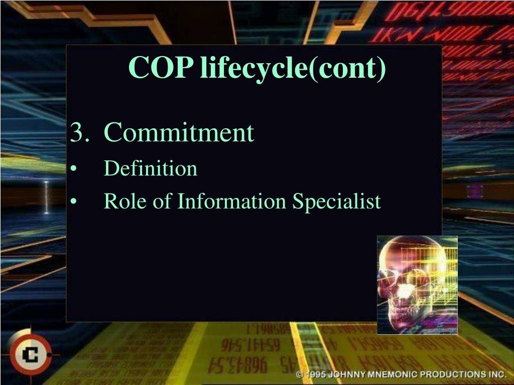 COP lifecycle(cont)
