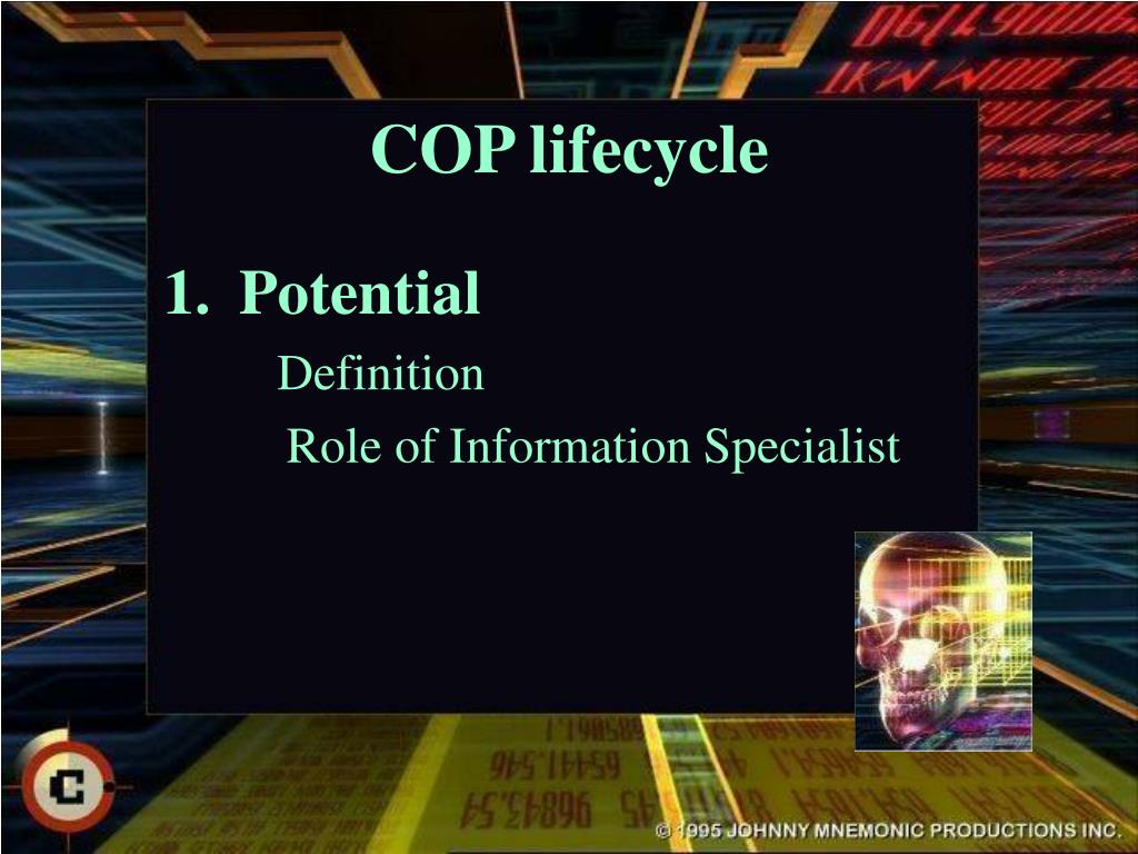 COP lifecycle