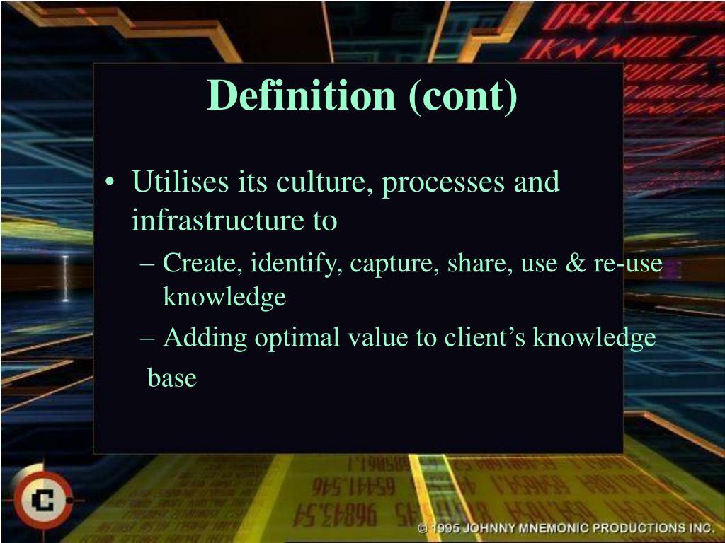 Definition (cont)