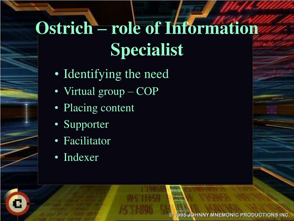 Ostrich – role of Information Specialist
