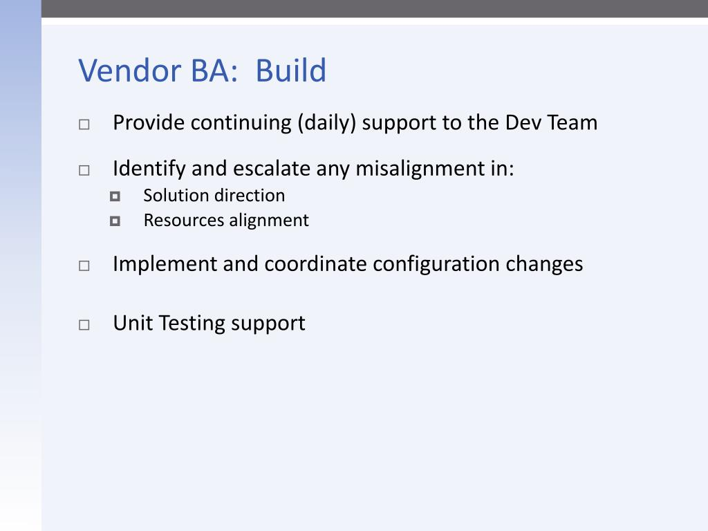 Vendor BA:  Build