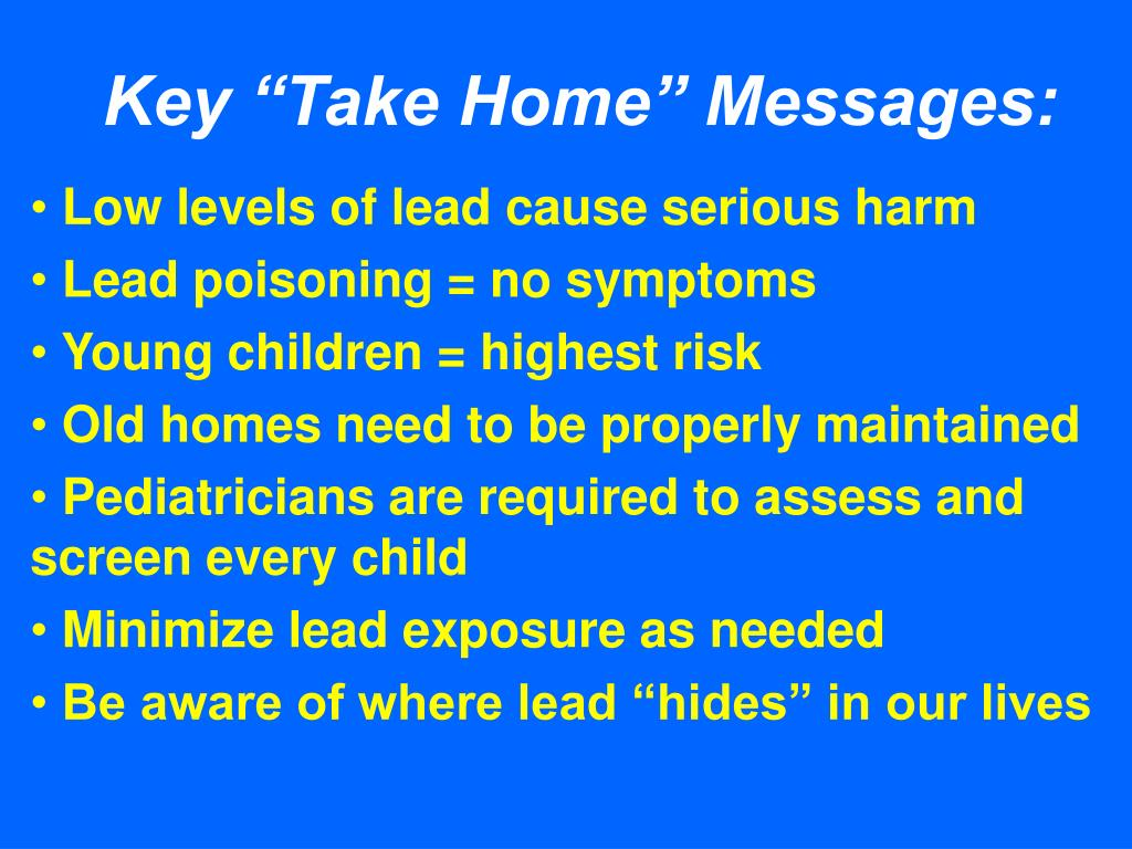 "Key ""Take Home"" Messages:"