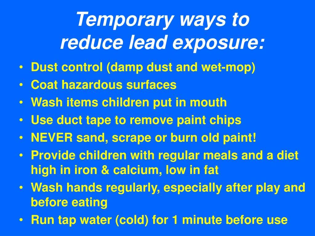Temporary ways to