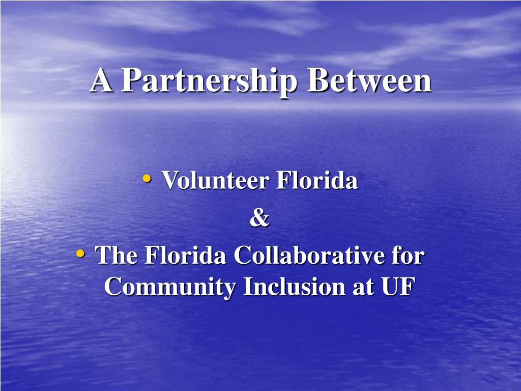 A Partnership Between