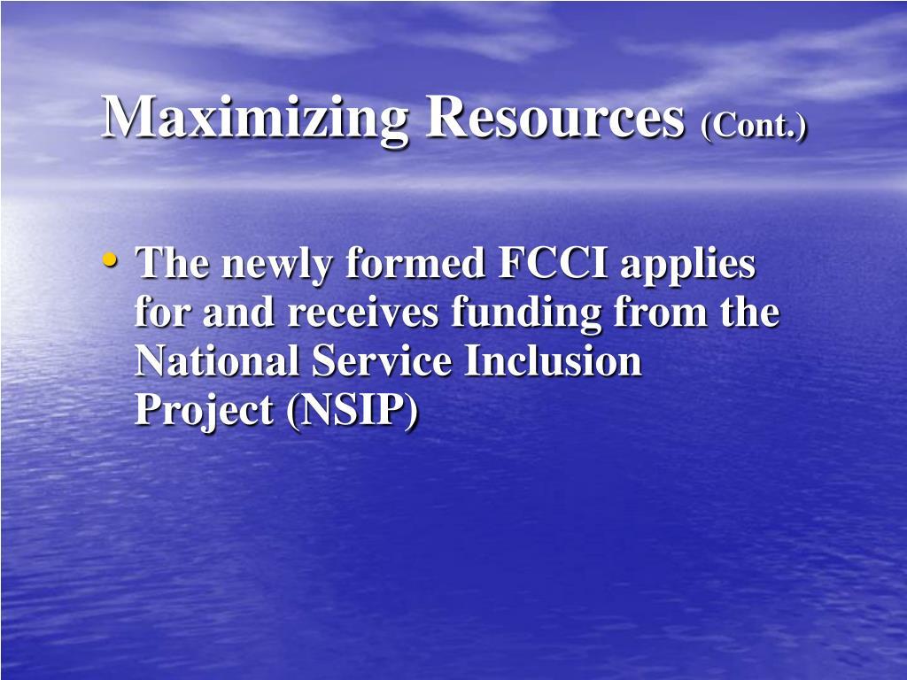 Maximizing Resources