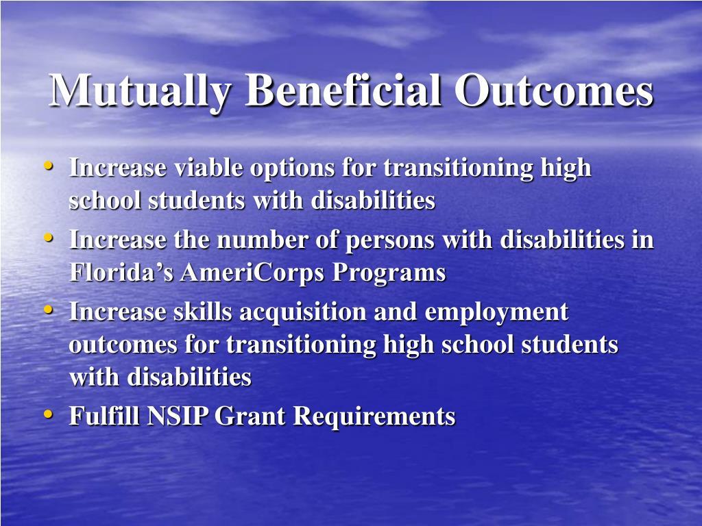 Mutually Beneficial Outcomes