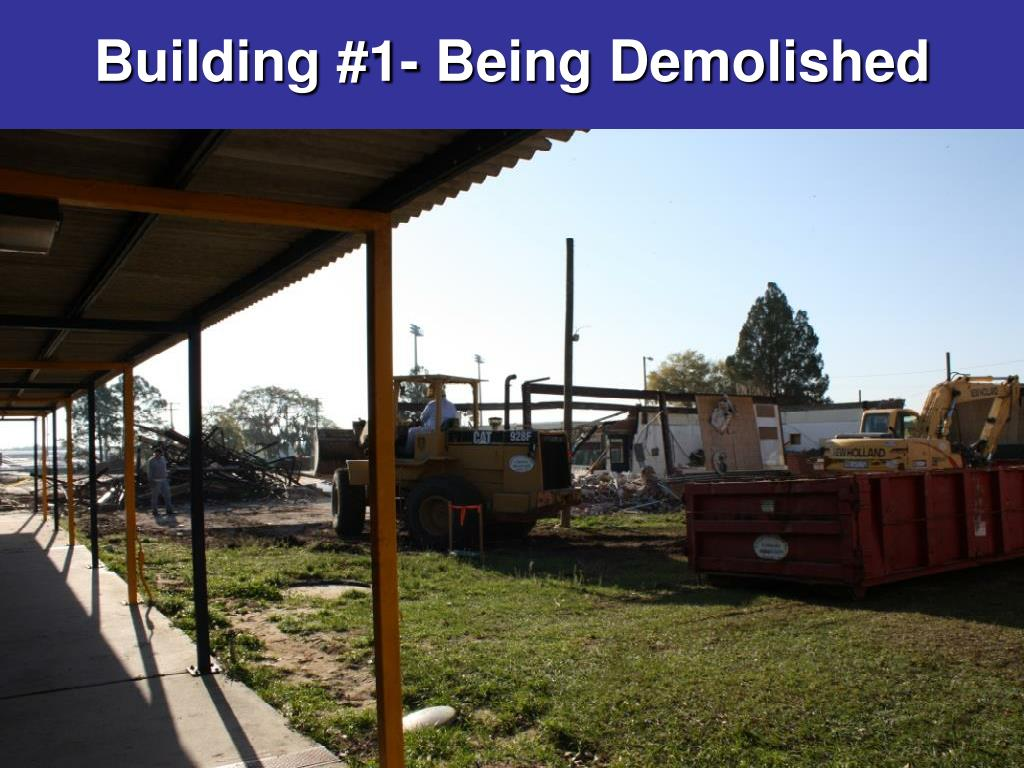 Building #1- Being Demolished