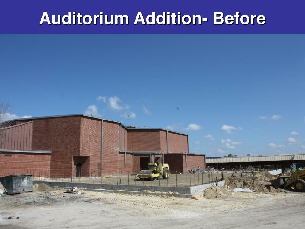 Auditorium Addition- Before
