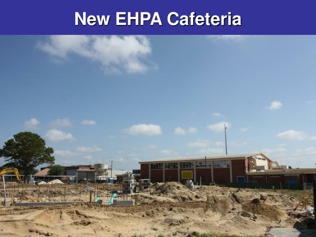New EHPA Cafeteria