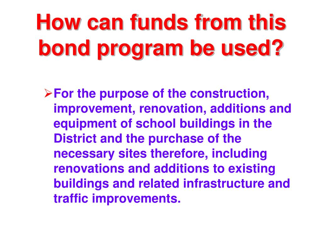 How can funds from this bond program be used?
