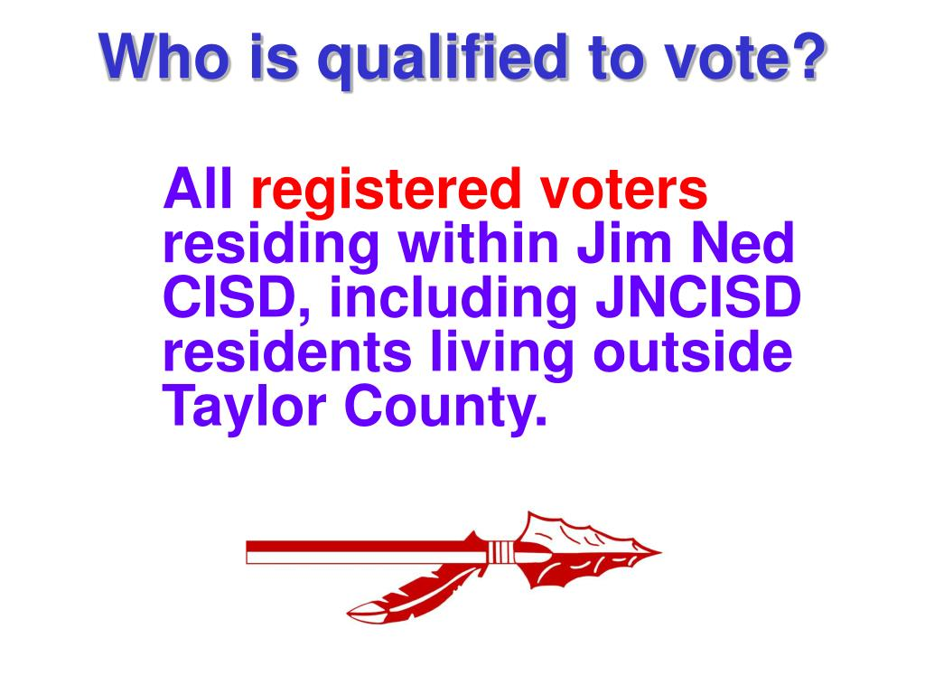 Who is qualified to vote?