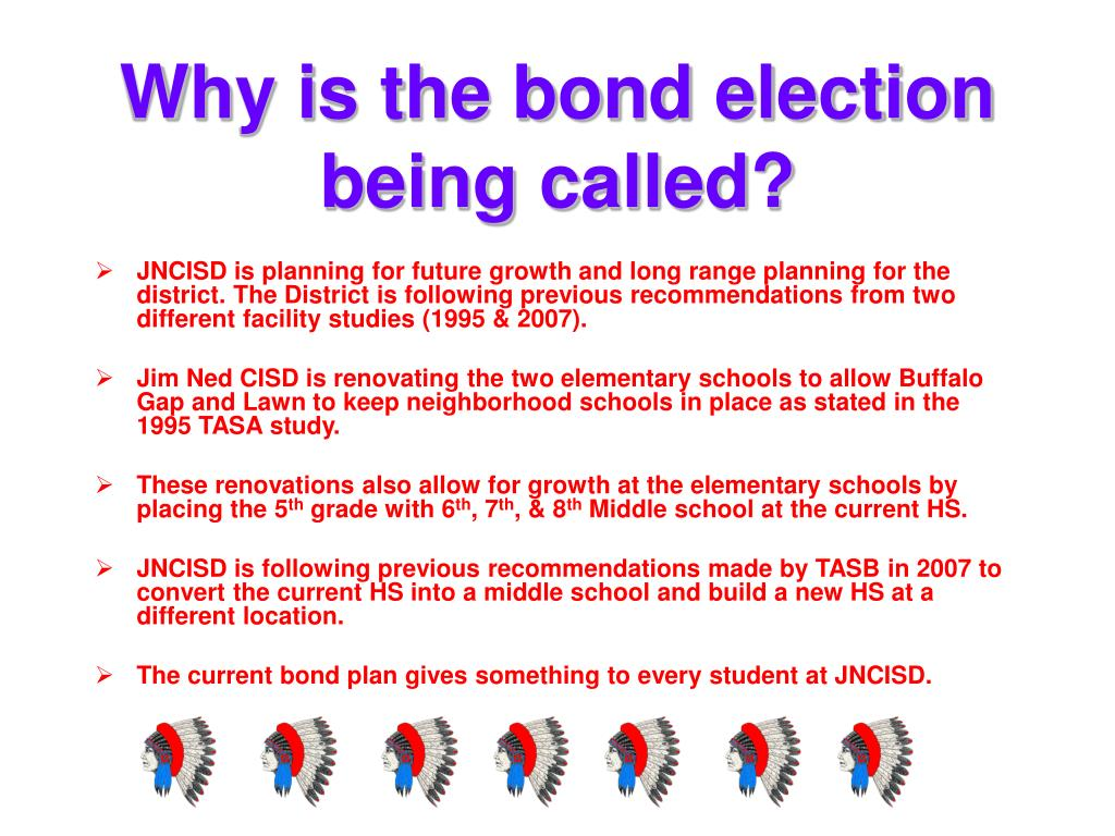Why is the bond election being called?
