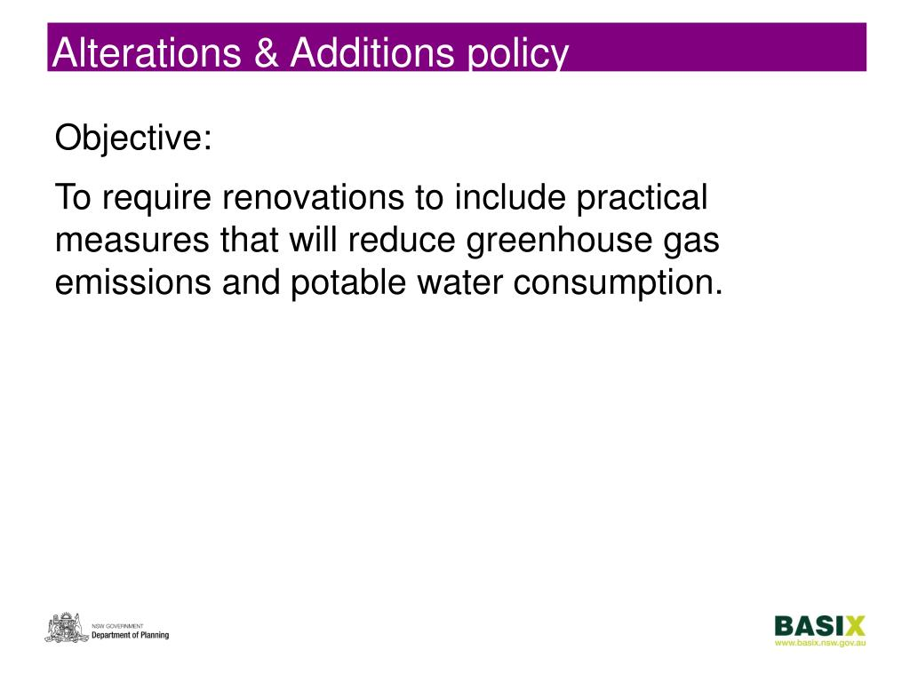 Alterations & Additions policy
