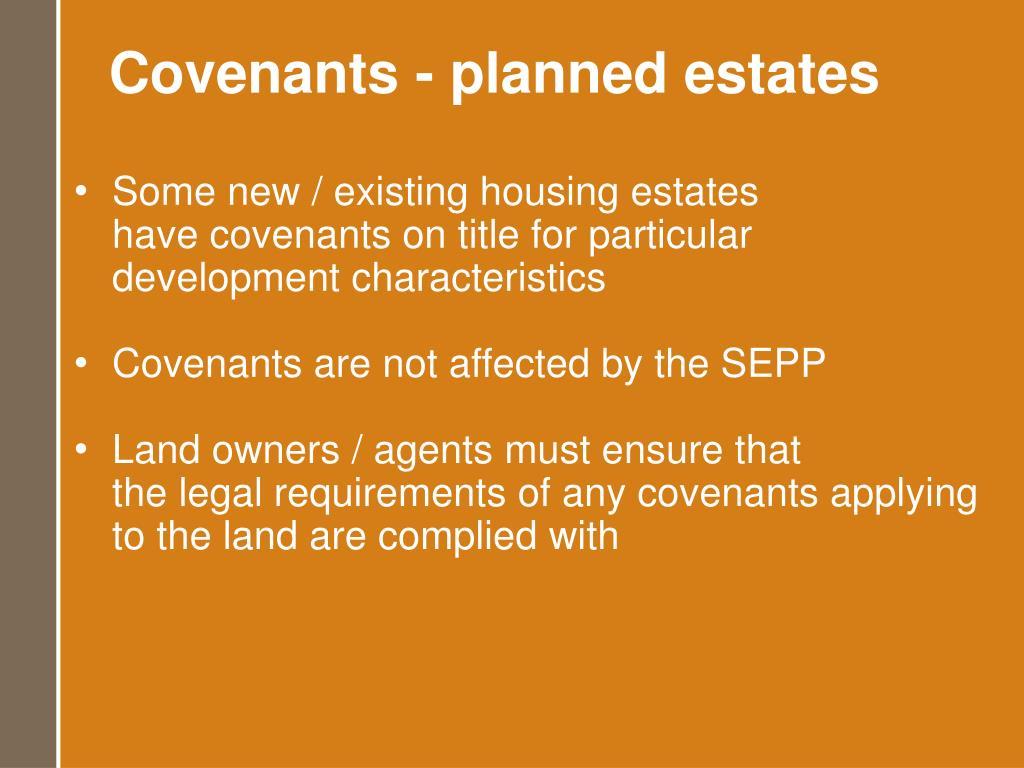 Covenants - planned estates