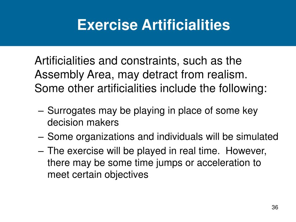 Exercise Artificialities