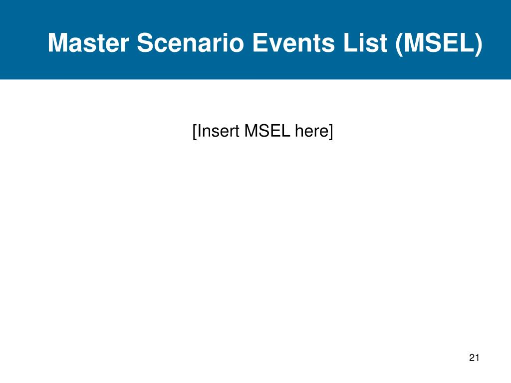 Master Scenario Events List (MSEL)