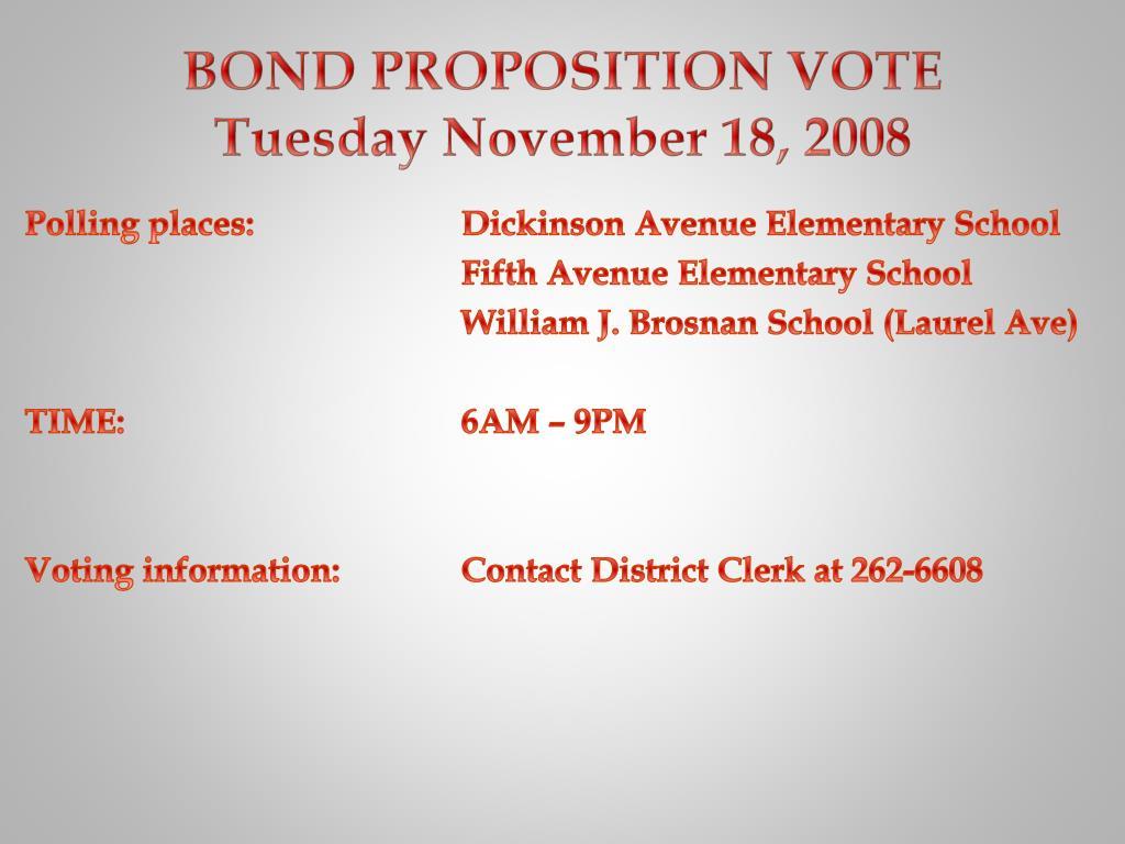 BOND PROPOSITION VOTE