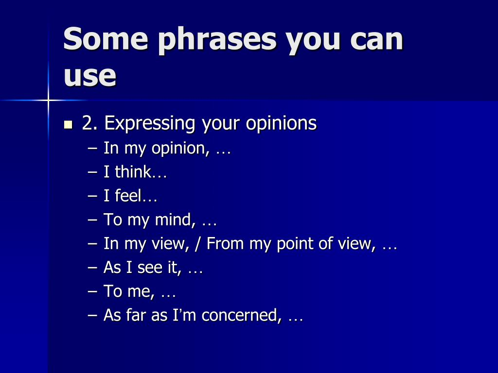 Some phrases you can use