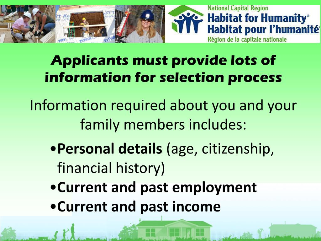 Applicants must provide lots of information for selection process