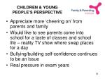 children young people s perspective