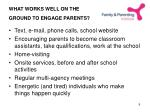 what works well on the ground to engage parents