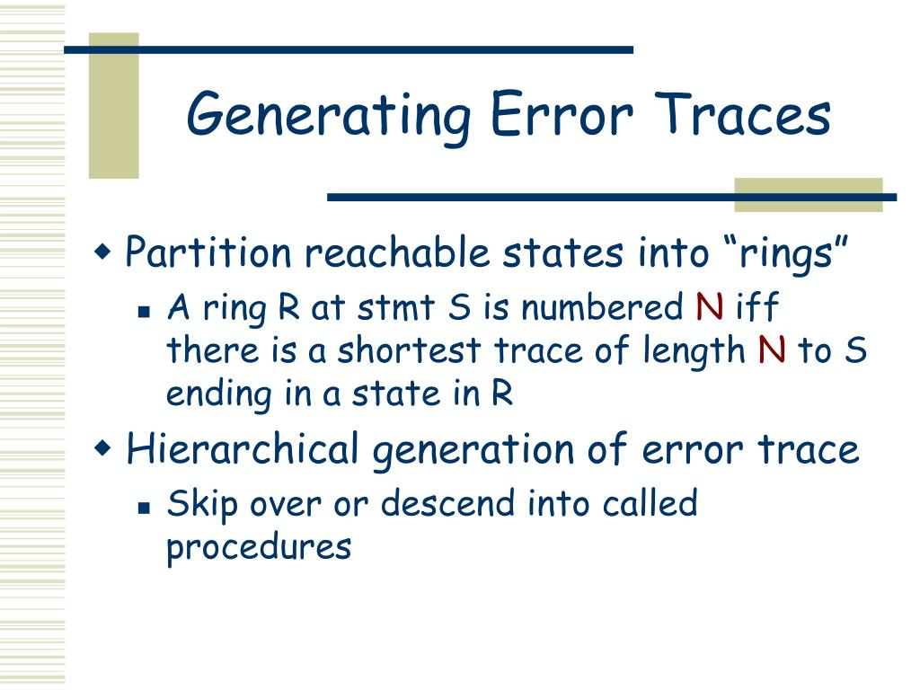 Generating Error Traces
