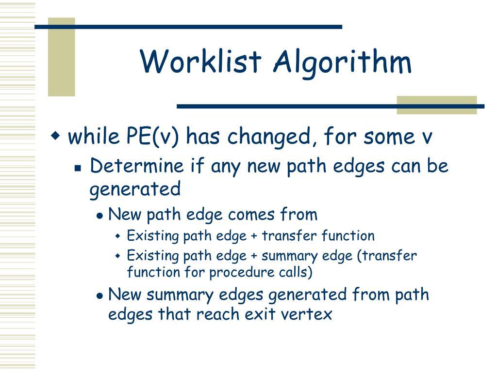 Worklist Algorithm