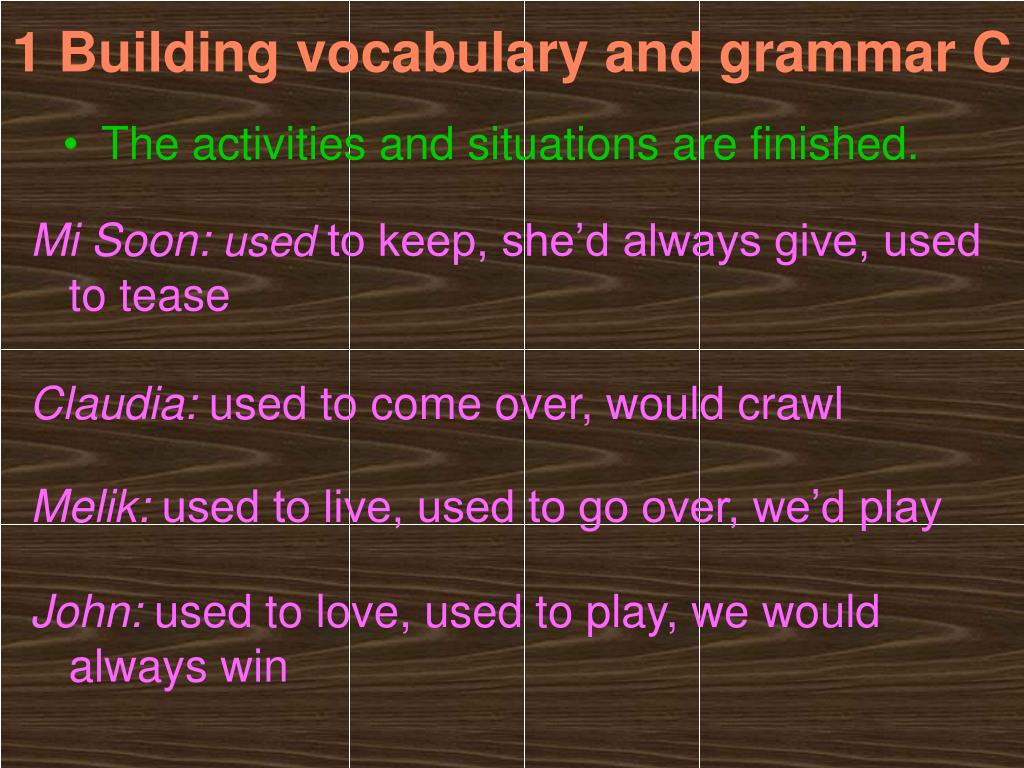 1 Building vocabulary and grammar C