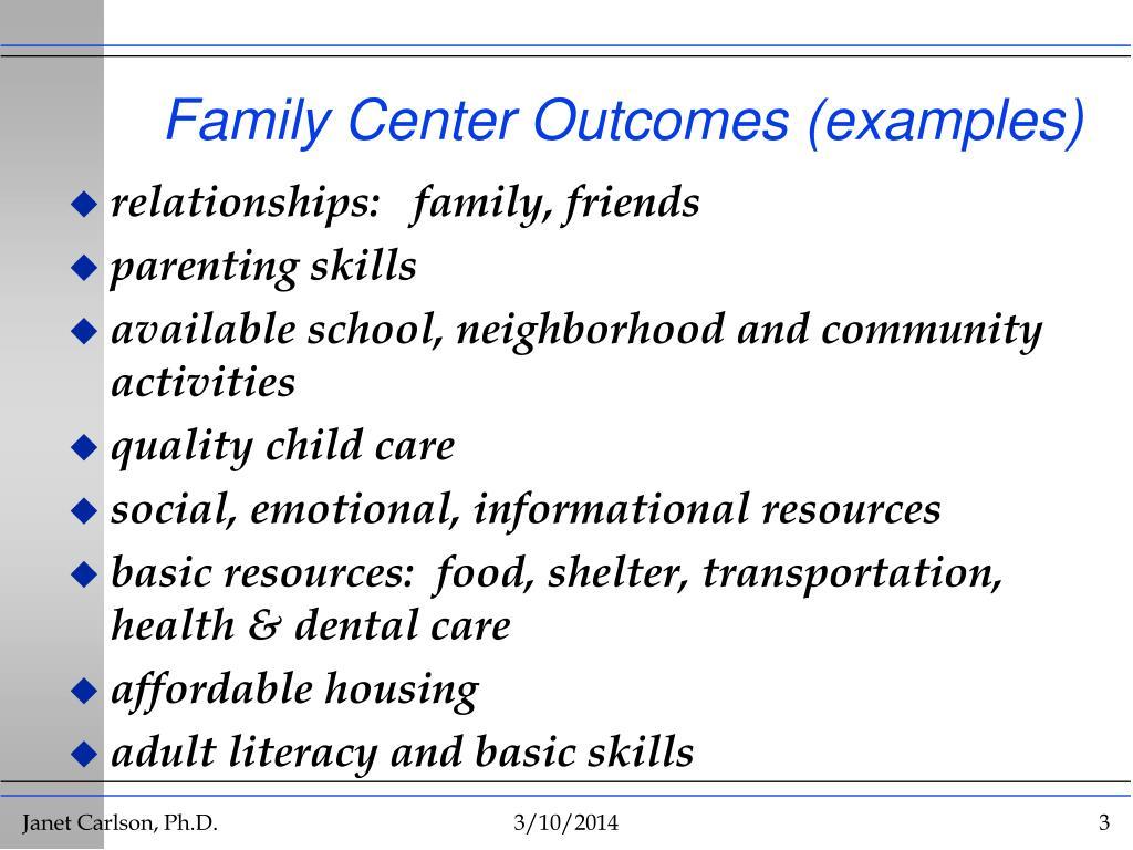 Family Center Outcomes (examples)