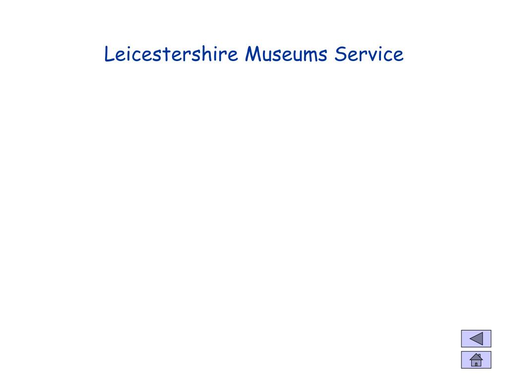Leicestershire Museums Service