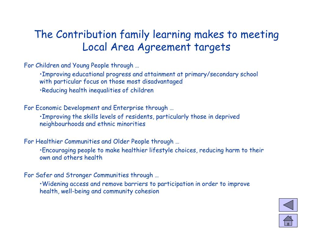The Contribution family learning makes to meeting Local Area Agreement targets