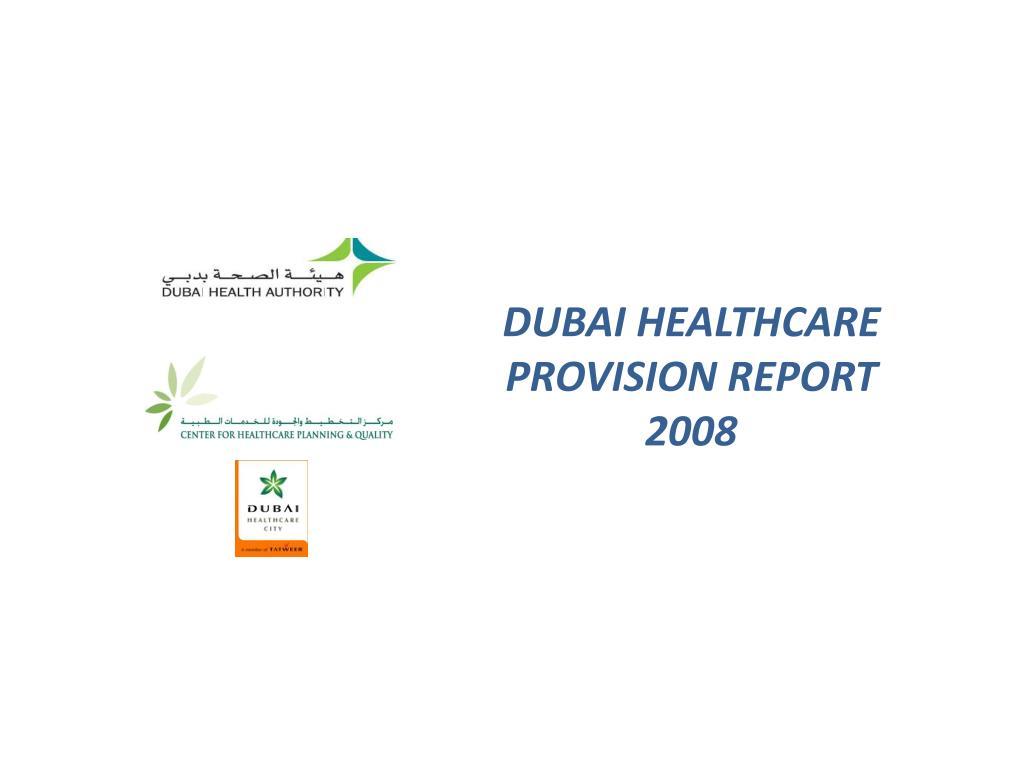 DUBAI HEALTHCARE PROVISION REPORT