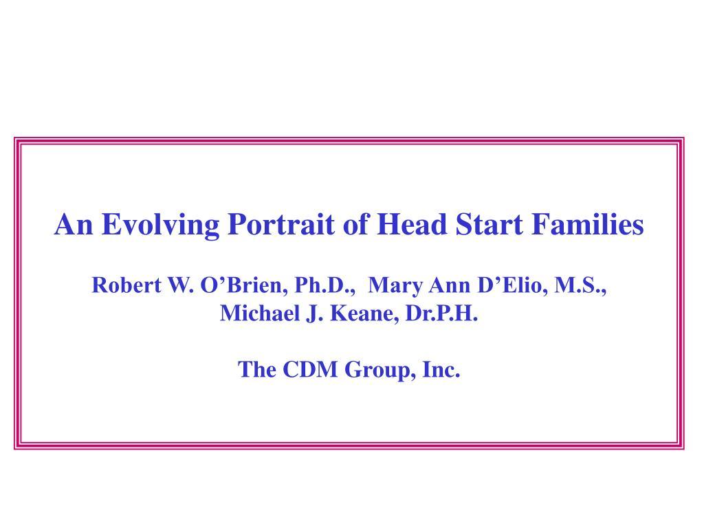 An Evolving Portrait of Head Start Families