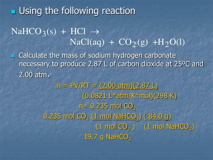 Using the following reaction