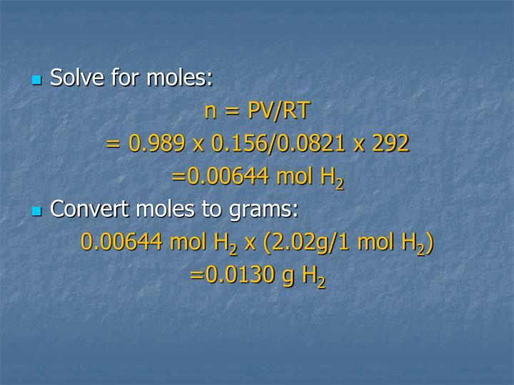 Solve for moles: