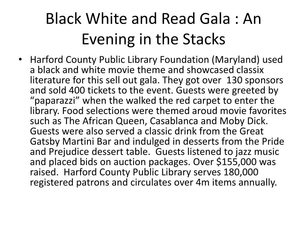 Black White and Read Gala : An Evening in the Stacks