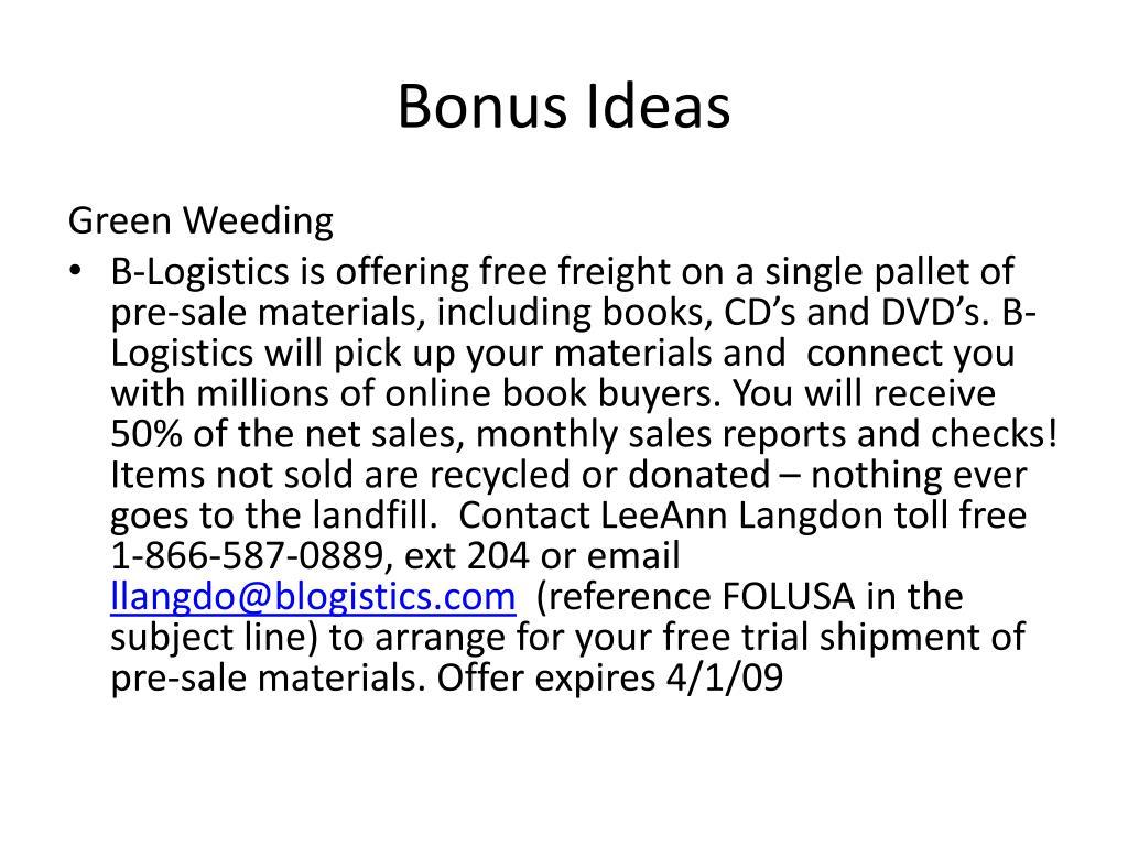 Bonus Ideas