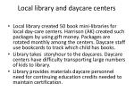 local library and daycare centers