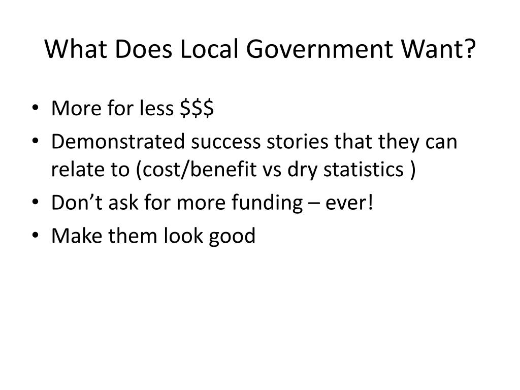 What Does Local Government Want?