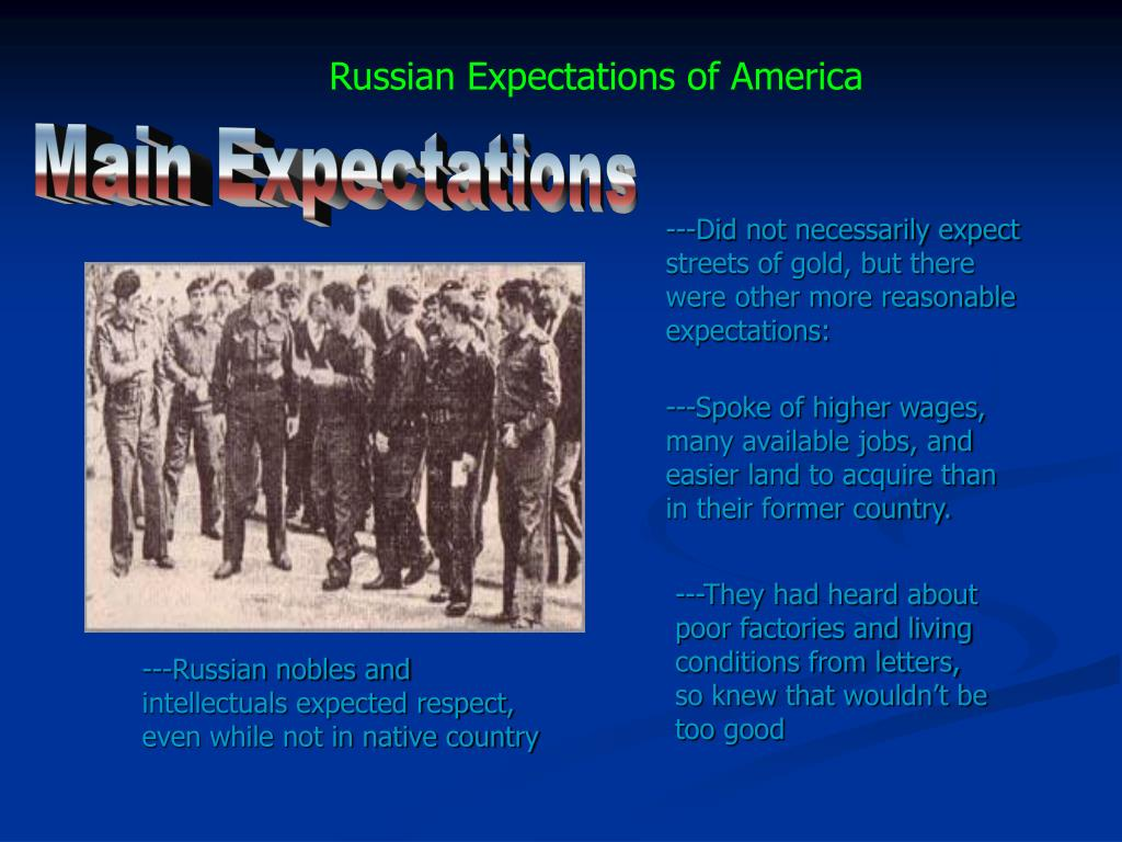 Russian Expectations of America