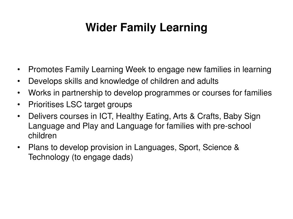 Wider Family Learning