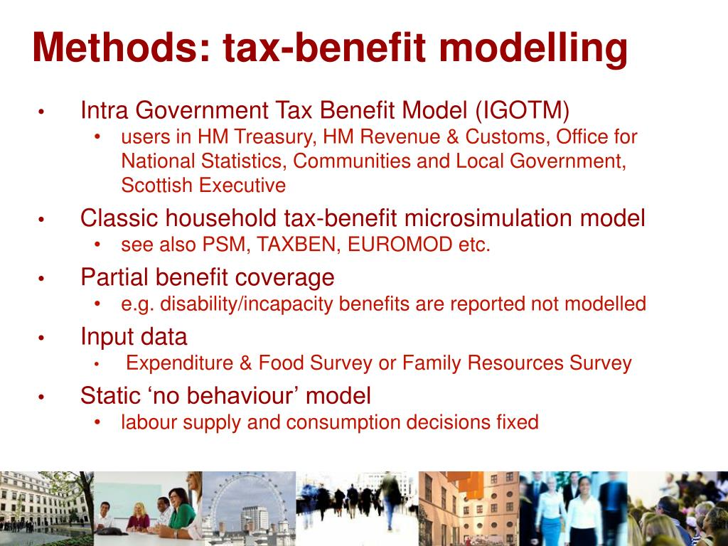 Methods: tax-benefit modelling