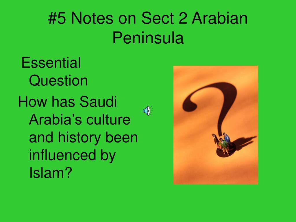 #5 Notes on Sect 2 Arabian Peninsula