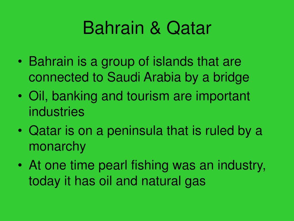 Bahrain & Qatar