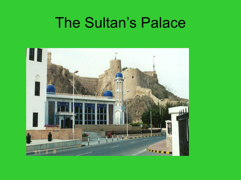 The Sultan's Palace
