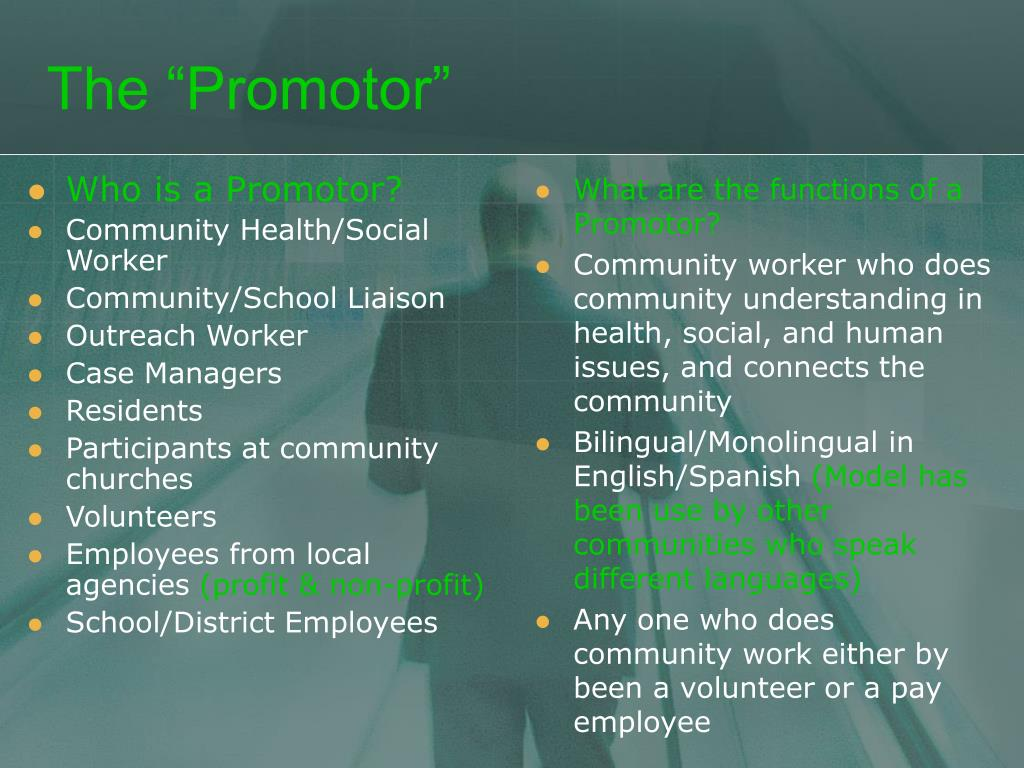 Who is a Promotor?
